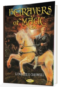 Betrayers of Magic Book